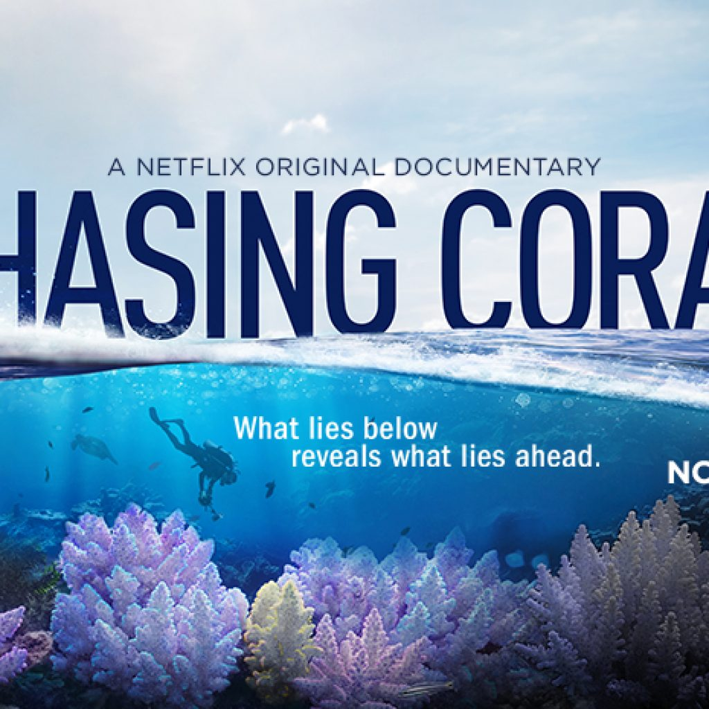 Chasing Coral – A Netflix Original documentary